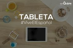 Spanish Word of the Day: TABLETA #Spanish #LearnSpanish