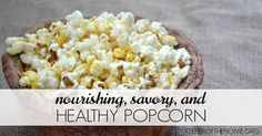 This popcorn is a nice change from the regular butter and salt version (which is delicious too). Plus, the addition of nutritional yeast and garlic give it a nourishing twist. So, yes, it's healthy popcorn that you could even enjoy for dinner – we wont tattle!