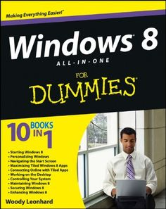 Windows 8 All-in-One For Dummies/Woody Leonhard