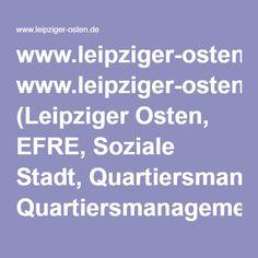 www.leipziger-osten.de (Leipziger Osten, EFRE, Soziale Stadt, Quartiersmanagement): Kreativ im Leipziger Osten
