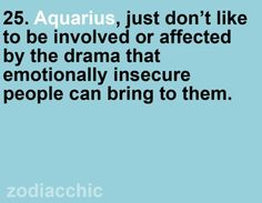 Hate it...  I can be very insecure myself, but that doesn't mean I like insecurity from others.