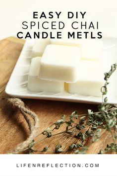 How to Make Authentic Spiced Chai Candle Melts / How I Build Self Care Into My Day with Aromatherapy Diy Candles Scented, Aromatherapy Candles, Homemade Candles, Candle Melts, Candle Making Business, Diy Wax, Candle Making Supplies, Natural Candles, Chai