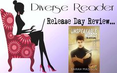 Diverse Reader: Release Day Review: Unspeakable WOrds by Sarah Mad...