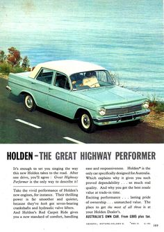 Holden, formally known as General Motors Holden, is an Australian automobile importer and a former automobile manufacturer with its headquarters in Port Melbourne, Victoria Australian Vintage, Australian Cars, Vintage Cars For Sale, Holden Monaro, Holden Australia, Aussie Muscle Cars, Car Brochure, Car Advertising, Unique Cars