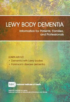 Lewy Body Dementia: Hope Through Research | National Institute of Neurological Disorders and Stroke Lewy Body Dementia, Rem Sleep, National Institutes Of Health, Health Articles, Caregiver, Stress Management, Free Books, Disorders, Ideas