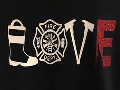Hey, I found this really awesome Etsy listing at https://www.etsy.com/listing/277512092/love-firefighter-shirt-great-for