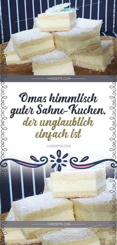 Omas himmlisch guter Sahne-Kuchen, der unglaublich einfach ist A simple recipe that even beginners will succeed. I recommend this cake to anyone who does not like too sweet desserts, after which you h Baking Recipes, Cookie Recipes, Dessert Oreo, Rhubarb Cake, Cooking For One, Savoury Cake, Cream Cake, Easy Desserts, Vanilla Cake