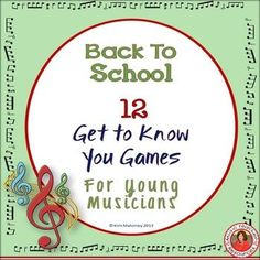 ♫ 12 Back to School Ice Breakers for Music Classes ♫