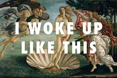 "Gisella Velasco and Toni Potenciano, the duo behind Fly Art, are bringing fine art and hip hop together into a series of brilliant collaborations. I mean, Botticelli must have been thinking Venus ""woke up like this"" – no?"