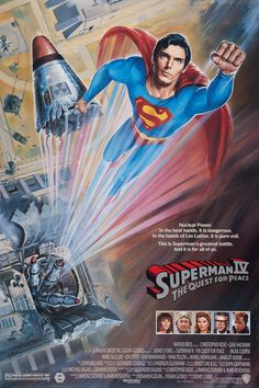 Superman IV: The Quest for Peace. 1987.