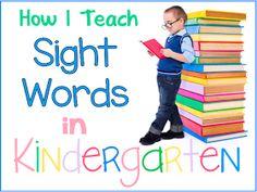Sharing Kindergarten: How I Teach Sight Words in Kindergarten