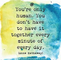 You're Only Human - Anne Hathaway