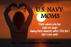 Navy Mom, I Laughed, In This Moment, Feelings, Marine Mom