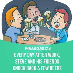 """""""Knock back"""" means """"to drink an alcoholic beverage"""". Example: Every day after work, Steve and his friends knock back a few beers. Get our apps for learning English: learzing.com"""