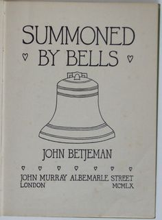 John Betjeman: Summoned by Bells British Poets, English Poets, Spoken Word Poetry, Summoning, Short Stories, The Book, Book Covers, Plays, Texts