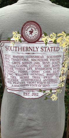 A Southern State of Mind. Want this as a shirt and as a plaque for my mama because she'd loooove this