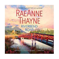 Riverbend Road / RaeAnne Thayne.