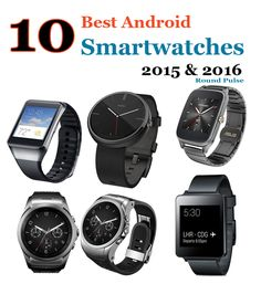 10 Best Android Smartwatches of 2015 & 2016  The smartwatch is one such thing that has left us in awe. They are brilliant, beautiful, and elegant. They are tiny yet handy tech devices that do half the work of your smartphone