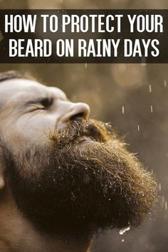 How to Protect Your Beard on Rainy Days – Men's Hairstyles and Beard Models Beard Grooming Kits, Men's Grooming, Beard Styles For Men, Hair And Beard Styles, Hair Styles, Beard Cuts, Mens Facial, Beard Designs, Manish