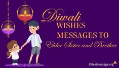 Happy Diwali Wishes to Elder Sister and brother. Creative Diwali messages, greetings images to share with siblings on Deepavali to wish them in a special way. Diwali Greeting Cards, Diwali Greetings, Greetings Images, Diwali Wishes Messages, Diwali Message, Diwali Quotes, Diwali Images, Wishes For You