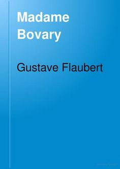16 best gustave flaubert systems images on pinterest writers