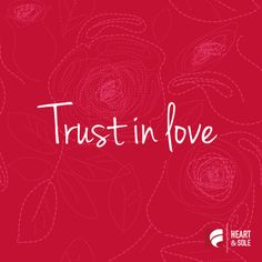 Trust in love...and there's no telling what joy will come your way. Happy Valentine's Day! #heartandsole #love #valentinesday #vday #quotes