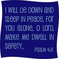 I will lie down and sleep in peace. Great verse for kids who are afraid of the dark!