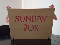 Sunday Box - appropriate Sunday activity ideas. Would be especially a good idea if we didn't live near family.