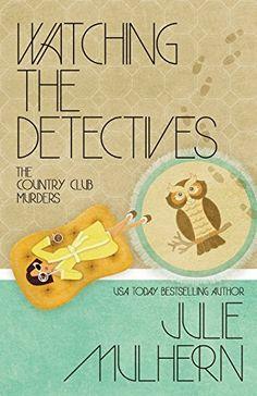 Watching the Detectives (The Country Club Murders) (Volum... https://www.amazon.com/dp/1635112117/ref=cm_sw_r_pi_dp_x_pR4-ybR6TZRRH