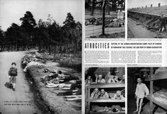 "Layout from an article titled ""Atrocities,"" from the May 7, 1945, issue of LIFE. Credits: page 32—George Rodger; page 33—George Rodger (top), Margaret Bourke-White (bottom)."