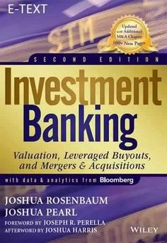Investment Banking: Valuation, Leveraged Buyouts, and Mergers and Acquisitions (eBook PDF)