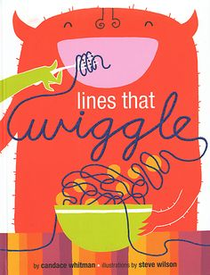 Lines that Wiggle-- get this book for art lesson on lines