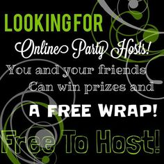 Who wants a FREE wrap!!!!!! I am looking for some friends or strangers to host some online parties for me! FREE to host and SOO easy! I do all the work! Message me or comment below! Don't wait I only have so many wraps to give away for this!!!! www.thatsawrap73.myitworks.com