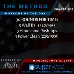 WORKOUT OF THE DAY Monday June 4 2018 . COMPETITOR . 30 ROUNDS FOR TIME: - 5 Wall Balls (20/14#) - 3 Handstand Push-ups - 1 Power Clean (225/155#) ----------------------------------------------- FITNESS . 30 ROUNDS FOR TIME: - 5 Wall Balls (20/14#) - 3 Handstand Push-ups - 1 Power Clean (185/125#) ----------------------------------------------- LIFESTYLE . 30 ROUNDS FOR TIME: - 5 Wall Balls (14/10#) - 3 Dumbbell Strict Presses (2 x 35/20#) - 1 Power Clean (135/95#) . . . Follow the…