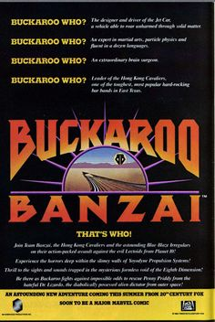 """Buckaroo Banzai Across the Dimension """"laugh-a while you can, monkey boy. 80s Movie Posters, The Stranger Movie, Sci Fi Tv Shows, Old Comics, Fantasy Movies, Just Love, I Movie, Martial Arts, Science Fiction"""