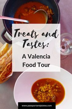 Visiting Valencia, Spain? Don't miss out on the Treats and Tastes Valencia Food…
