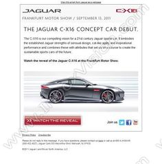 Company:  Jaguar Cars Ltd. Subject:  Watch the Reveal of the Jaguar Sports Car of the Future             INBOXVISION is a global database and email gallery of 1.5 million B2C and B2B promotional emails and newsletter templates, providing email design ideas and email marketing intelligence.  http://www.inboxvision.com/blog  #EmailMarketing #DigitalMarketing #EmailDesign #EmailTemplate #InboxVision