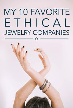 My 10 Favorite Ethical Jewelry Companies // Brittany from Boston