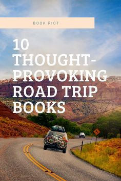 These contemporary road trip books consider the ways a person's body influences how they are able to move across the roadways.
