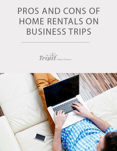 Home rentals on business trips is a growing trend. To help you decide if it's a good fit for you we're breaking down the pros and cons. Business Travel, Travel Tips, Trips, Blog, Posts, Viajes, Messages, Travel Advice, Travel Hacks