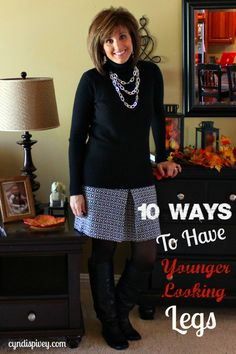 Unfortunately for women over 40 we're not always comfortable showing off our legs. So today I'll share 10 ways to have younger looking legs.