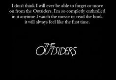 THE OUTSIDERS IS HANDS DOWN MY FAVORITE BOOK THAT WE HAVE READ IN SCHOOL AND ONE OF MY FAVORITE BOOKS REGARDLESS.