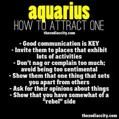 Aquarius... How to attract one