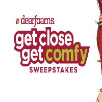 GET CLOSE. GET COMFY. Sweepstakes