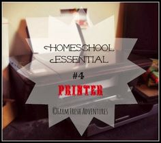 Five Days of Homeschooling Essentials: Let's Talk Printers
