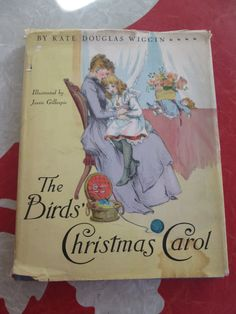 The Birds' Christmas Carol By Kate Douglas Wiggin, 1941 Memorial Edition by VintageVeneers on Etsy