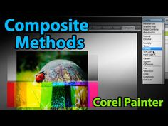 Composite Methods (Corel Painter Tutorial) - YouTube