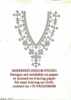 SHREEPATI DESIGN STUDIO Designs are available on paper or pinned on tracing paper for easy tracing on cloth. Embroidery On Kurtis, Hand Embroidery Dress, Kurti Embroidery Design, Embroidery Neck Designs, Embroidery Motifs, Embroidery Fashion, Cross Stitch Embroidery, Machine Embroidery, Kutch Work Designs