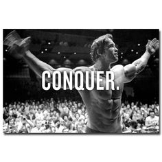 CONQUER Arnold Schwarzenegger Poster Multiple sizes available - Kettlebell Exercise - Frauen-Bodybuilding Sport Motivation, Weight Loss Motivation, Fitness Motivation, Motivation Poster, Lifting Motivation, Study Motivation, Arnold Schwarzenegger Conquer, Arnold Schwarzenegger Bodybuilding, Bodybuilding Motivation Quotes