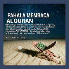 Pahala membaca Alquran Alhamdulillah, Hadith, Muslim Quotes, Islamic Quotes, Quotations, Qoutes, Quality Quotes, Quran Quotes Inspirational, Learn Islam